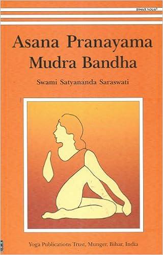 Asana Pranayama Mudra Bandha: Amazon.es: Swami Satyananda ...