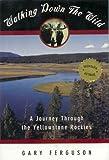 Walking down the Wild, Gary Ferguson, 0671768514