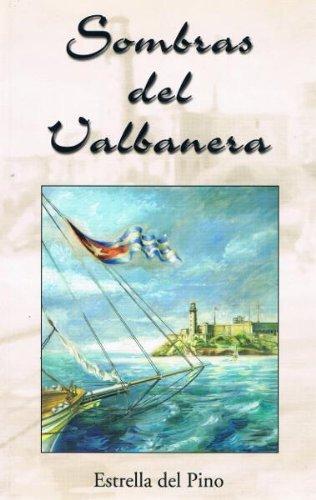 Descargar Libro Sombras Del Valbanera Estrella Del Pino
