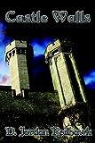 Castle Walls, D. Jordan Redhawk, 1933720018