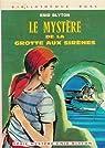 Le mystère de la grotte aux sirènes par Blyton