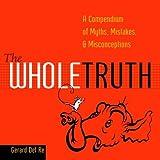 The Whole Truth, Gerard Del Re, 0375720669
