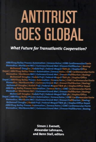 Read Online Antitrust Goes Global: What Future for Transatlantic Cooperation? pdf epub