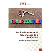 Les fondements socio-économiques de la planification: Le cas de la tuberculose à Djibouti