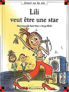 """Afficher """"Lili veut être une star"""""""