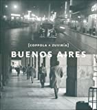 Buenos Aires. Coppola y Zuviria (Spanish/English Edition) (Spanish Edition)