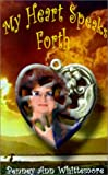 img - for My Heart Speaks Forth book / textbook / text book
