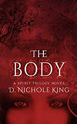 The Body (The Spirit Trilogy Book 2)