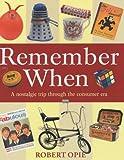img - for Remember When: A Nostalgic Trip Through the Consumer Era book / textbook / text book
