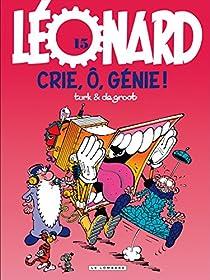 Léonard, tome 15 : Crie, ô, génie !  par de Groot
