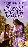 Sweet Violet, Corinne Everett, 0821771469