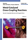 Metal-Catalyzed Cross-Coupling Reactions, , 3527305181