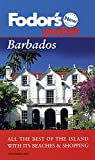 Pocket Barbados: All the Best of the Island with its Beaches & Shopping (Fodor s Pocket)