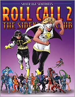Silver Age Sentinels Roll Call Volume 2: The Sidekick's Club