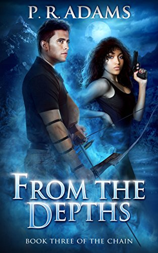 From the Depths (The Chain Book 3)