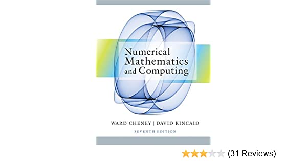 Numerical mathematics and computing e ward cheney david r numerical mathematics and computing e ward cheney david r kincaid 9781133103714 amazon books fandeluxe Image collections