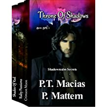 Throne Of Shadows Box Set 1: Box Set 1 (Crimson Moon, Ruby Passions, Shades Of Red) (Shadowrealm Secrets)