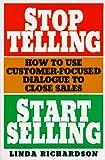 Stop Telling, Start Selling, Linda Richardson, 0070523681
