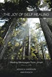 The Joy of Self Healing:Healing Messages from Jonah