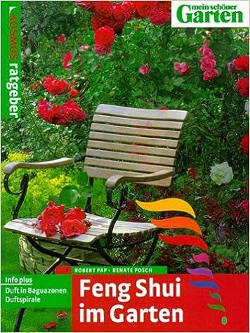 Feng Shui Im Garten feng shui im garten robert pap renate posch 9783440091579