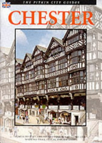 Chester City Guide (Pitkin Guides S)
