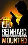 Mounted (An Agent Hank Rawlings FBI Thriller Book 5)