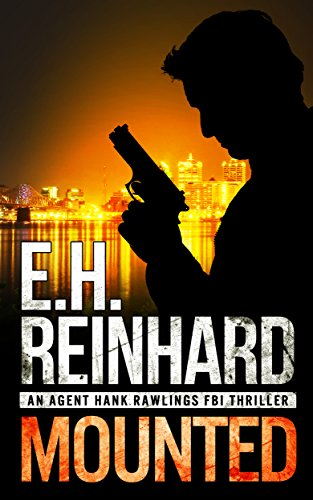 Mounted (An Agent Hank Rawlings FBI Thriller Book - Cannondale Head
