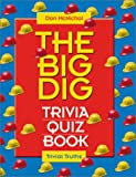 The Big Dig Trivia Quiz Book, Dan McNichol, 0760733163
