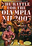 Best unknown Bodybuilding Supplements - The Battle For the Olympia XII 2007 Bodybuilding Review