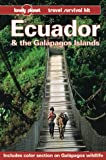 Lonely Planet Ecuador and the Galapagos Islands, Rob Rachowiecki, 0864423489