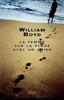 La femme sur la plage avec un chien : nouvelles, Boyd, William