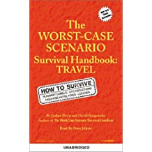 The Worst-Case Scenario Handbook: Travel: Pop Culture