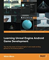 Learning Unreal Engine Android Game Development Front Cover