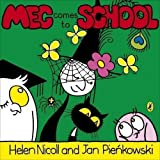 Meg Comes To School (Meg and Mog) by Nicoll, Helen [02 June 2011]