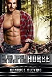 Horse (Rolling Thunder Motorcycle Club Book 6)
