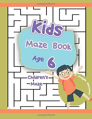 Download Kids Maze Book Age 6: Children's Maze : The Best Maze 2017 (maze book puzzle) pdf