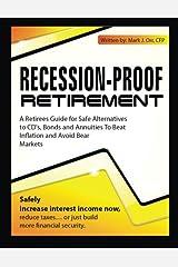 Recession-Proof Retirement Paperback