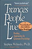 Trances People Live, Stephen Wolinsky and Margart O. Ryan, 0962618411