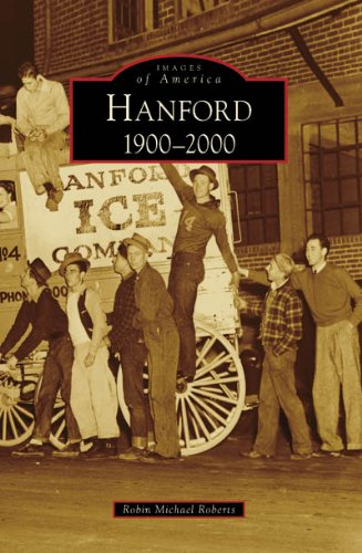 Hanford: 1900-2000 (Images of America)