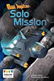 Max Jupiter: Solo Mission (Engage Literacy: Engage Literacy Dark Blue)
