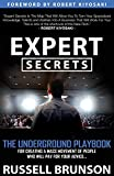 img - for Expert Secrets: The Underground Playbook for Creating a Mass Movement of People Who Will Pay for Your Advice book / textbook / text book