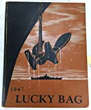 img - for 1947 LUCKY BAG (Yearbook of The United States Naval Academy, Annapolis, Maryland) [Jimmy Carter] book / textbook / text book