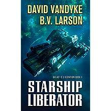 Starship Liberator (Galactic Liberation Book 1)