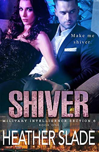 - Shiver (Military Intelligence Section 6)