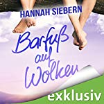 Barfuß auf Wolken (Barfuß 4)   Hannah Siebern