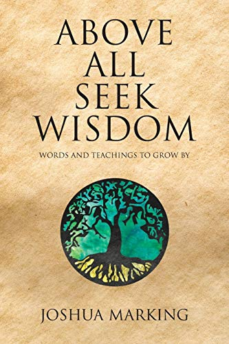 Above All Seek Wisdom
