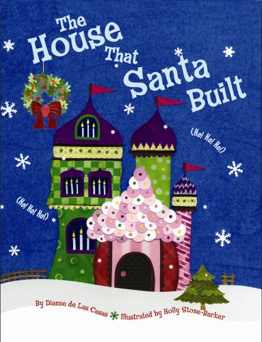 House That Santa Built, The by Brand: Pelican Publishing