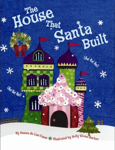 House That Santa Built, The