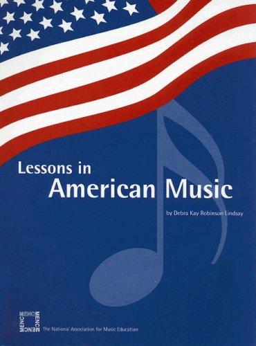 Lessons in American Music (Volume 1) pdf epub