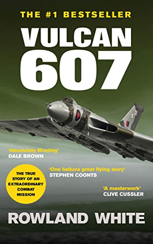 Vulcan Bomber - Vulcan 607: A true Military Aviation classic